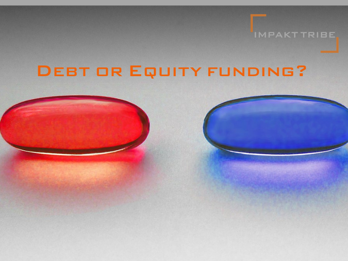 Do you take the RED pill or the BLUE pill of funding? Pros and Cons!